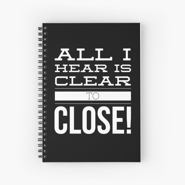 All I Hear is Clear to Close | Real Estate and Realtor Products Spiral Notebook