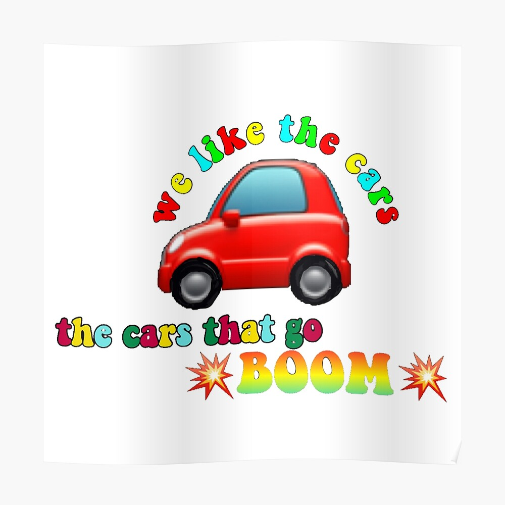 We Like The Cars The Cars That Go Boom Mask By Emeraldstickers Redbubble