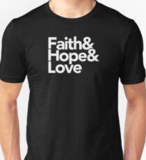 Faith, Hope, and Love   Typography Christian T-Shirt Unisex T-Shirt