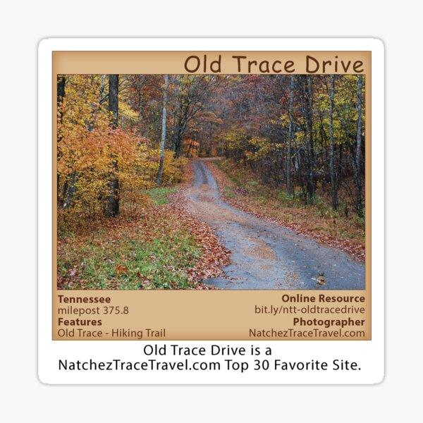 Old Trace Drive on the Natchez Trace Parkway. Sticker