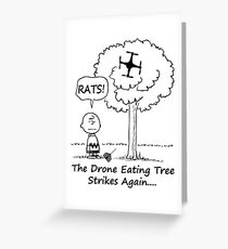 The Drone Eating Tree Strikes Again! Greeting Card