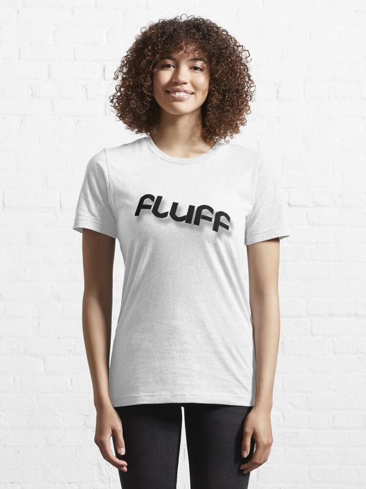 Alternate view of Fluff Essential T-Shirt