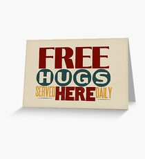 Free Hugs Served Here Daily Greeting Card