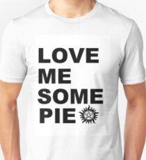 Love Me Some Pie Unisex T-Shirt