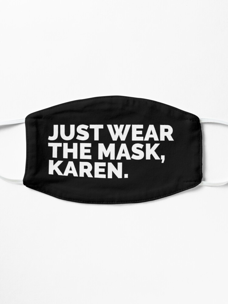 Alternate view of Just Wear the Mask, Karen. Mask