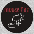 MOUSE RAT - The Band is Back in Town! by bigdavevader