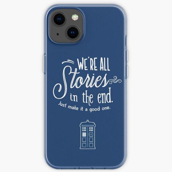 Wir sind alle Geschichten am Ende iPhone Flexible Hülle