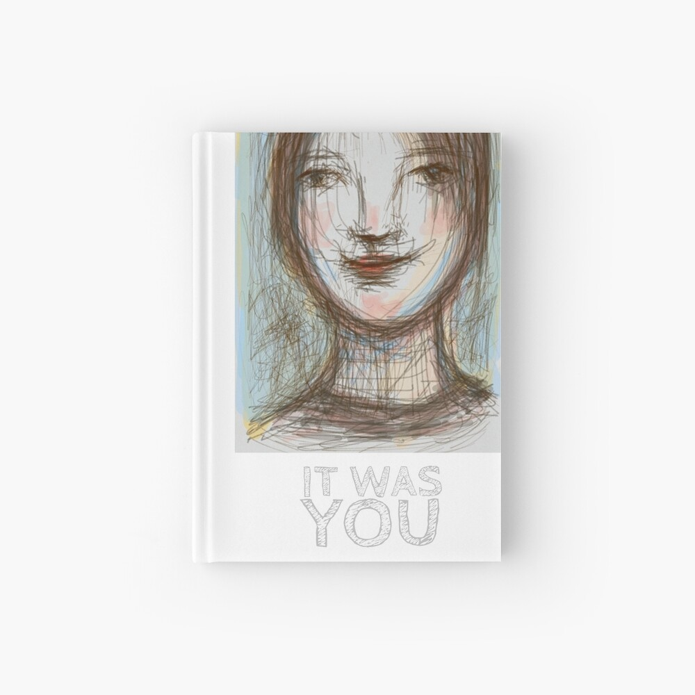 It was YOU Hardcover Journal