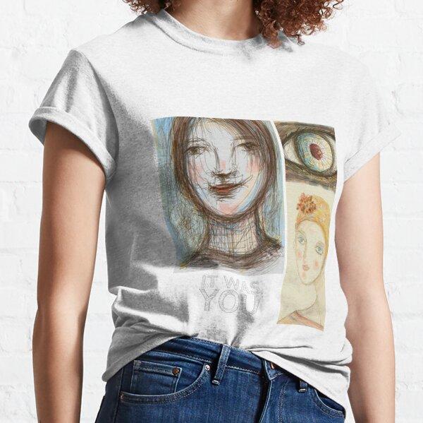 Fuiste tu Camiseta clásica