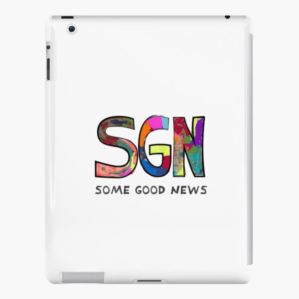 SOME GOOD NEWS - SGN iPad Snap Case