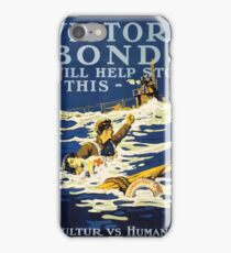 Victory Bonds will help stop this Kulture vs humanity iPhone Case/Skin