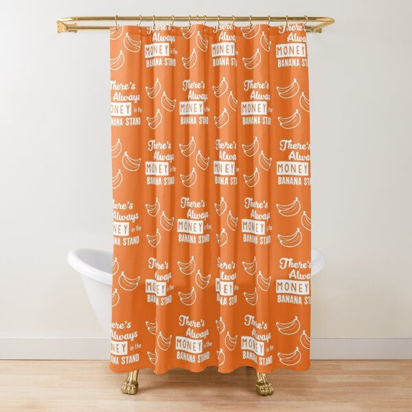 There's always money in the banana stand Shower Curtain