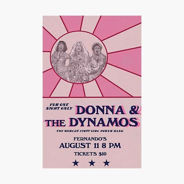 Donna and the Dynamos poster Photographic Print