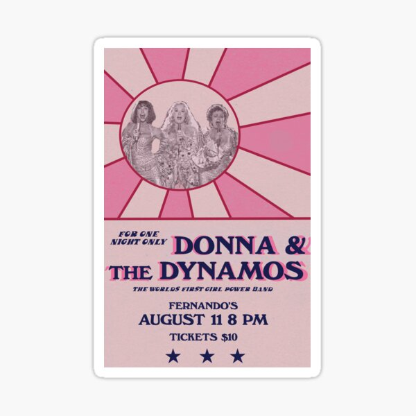 Donna and the Dynamos poster Sticker