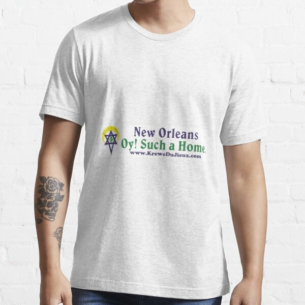 New Orleans: Oy! Such a Home. Essential T-Shirt