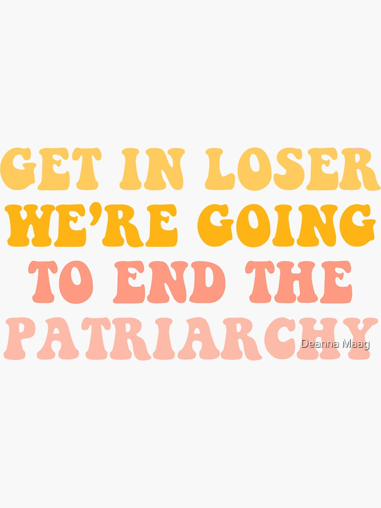 Verlierer werden wir das Patriarchat beenden von deannamerced