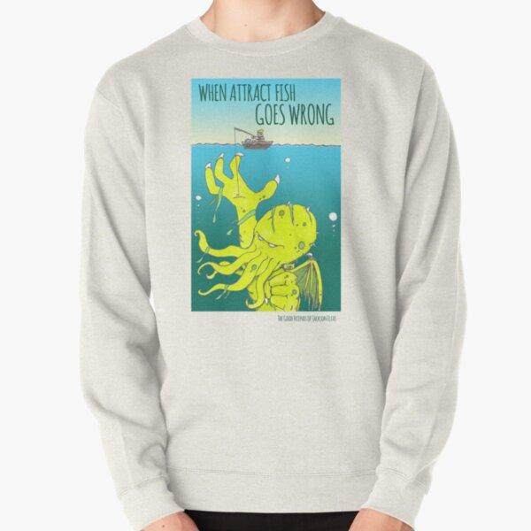 Attract Fish (3) Pullover Sweatshirt
