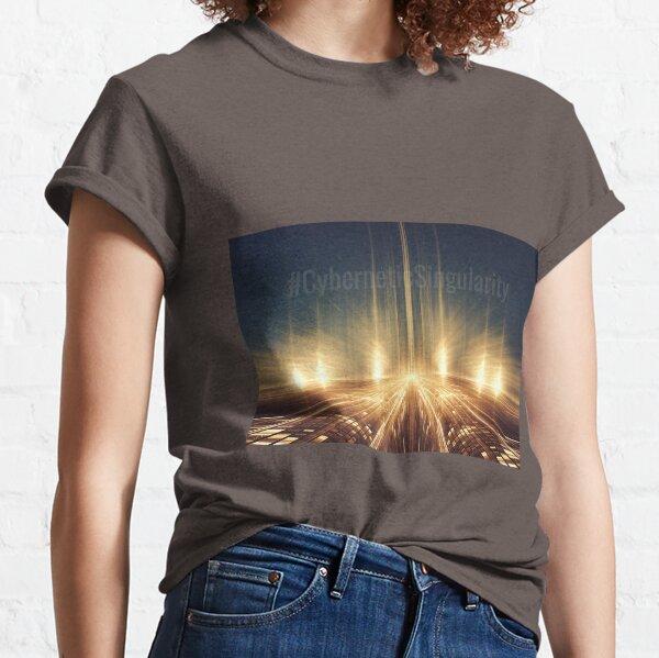 #CyberneticSingularity Classic T-Shirt