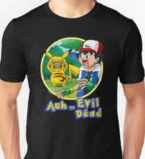 Ash Vs Evil Dead (not that Ash) T-Shirt