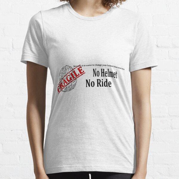 No Helmet No Ride No background Essential T-Shirt