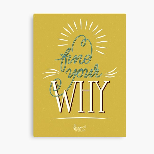 Find Your Why mustard Canvas Print
