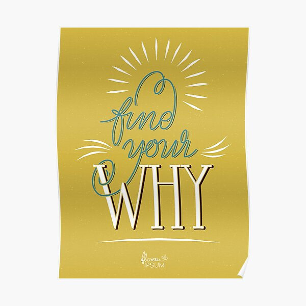 Find Your Why mustard Poster