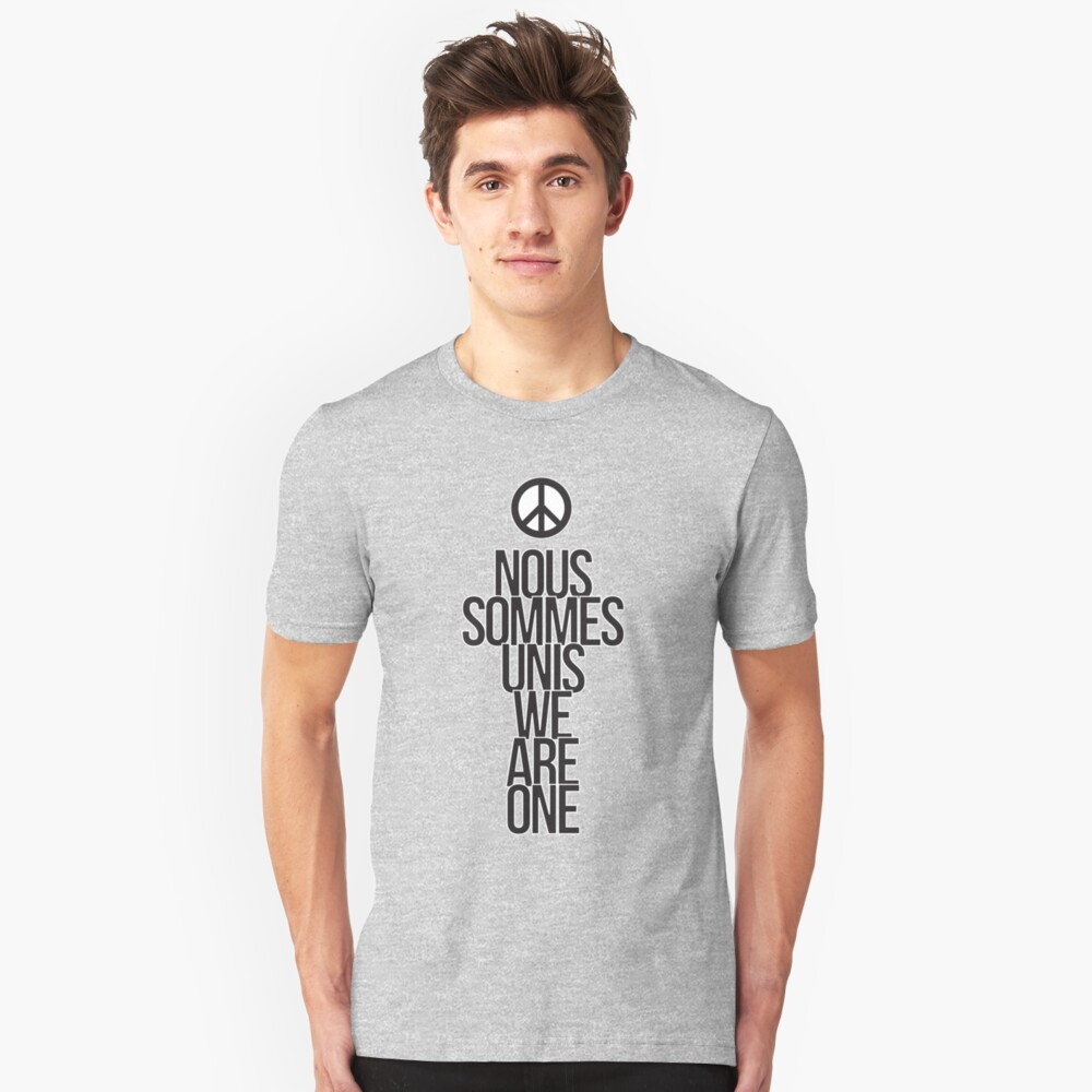 Nous Sommes Unis / We Are One Slim Fit T-Shirt