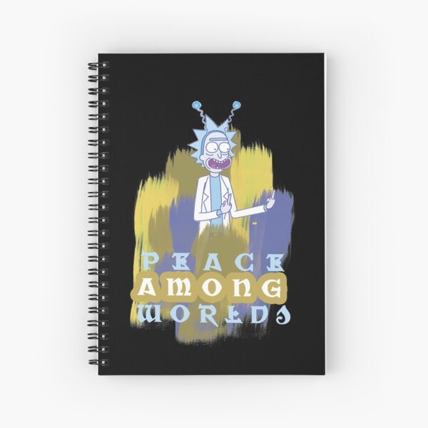 Peace Among Worlds Rick and Morty Spiral Notebook