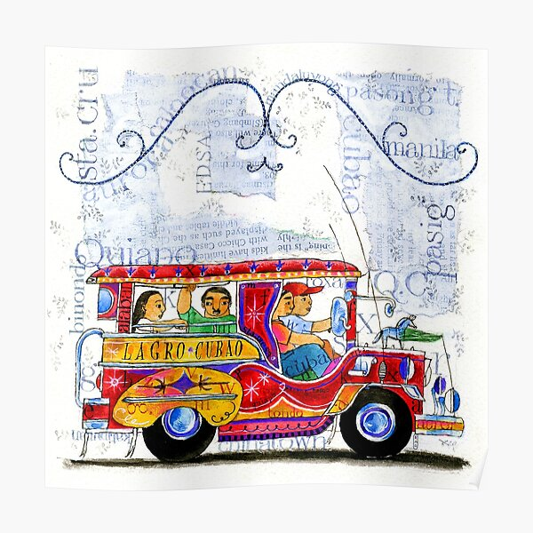 Manila jeepney ride illustration by robert alejandro Poster