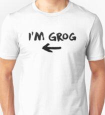 I'm Grog - Critical Role Unisex T-Shirt