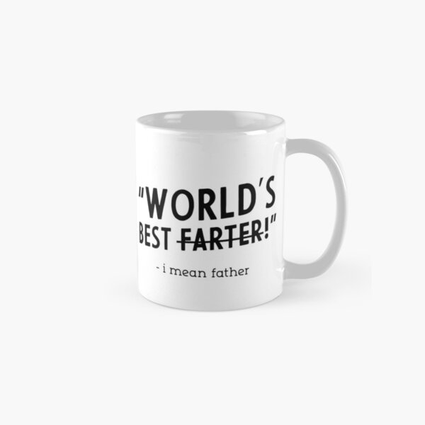 Mens best farter i mean father eveeer Cool Cute Fathers Day Gift Classic Mug