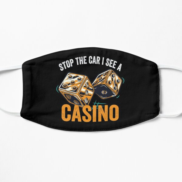 Stop The Car I See A Casino Mask