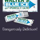 Walter's Blue Ice Gum by LocoRoboCo