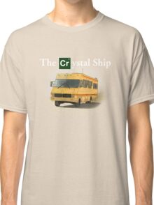The Crystal Ship (inspired by Breaking Bad) Classic T-Shirt