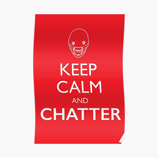 Keep Calm And Chatter Poster