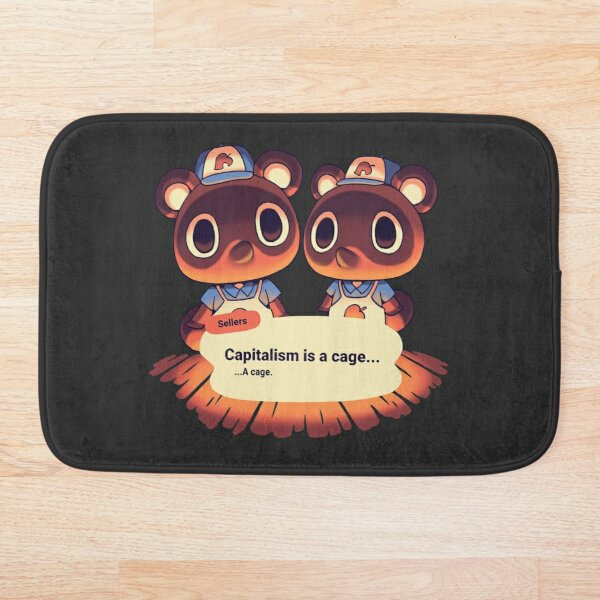 Capitalism is a Cage / Timmy Tommy Nook's Cranny / Tom Nook, Isabelle, KK Slider, Daisy Mae, Blathers Bath Mat