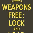 Weapons Free: Lock N Load by Larry Oates