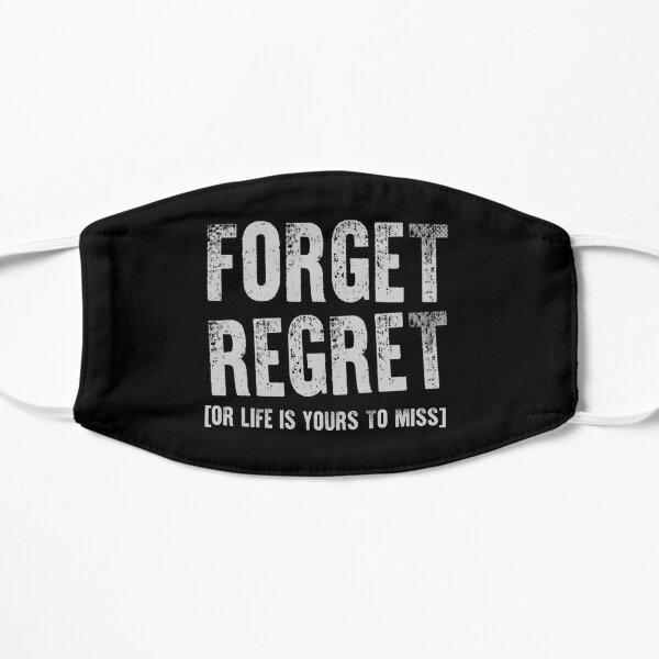 Olvidar arrepentirse. O la vida es tuya para la señorita Mascarilla plana
