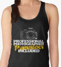 Professional Photographer - Passion Included Women's Tank Top