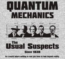 Quantum Mechanics - The Usual Suspects | Unisex T-Shirt