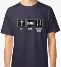 Eat Sleep Eat Some More Classic T-Shirt