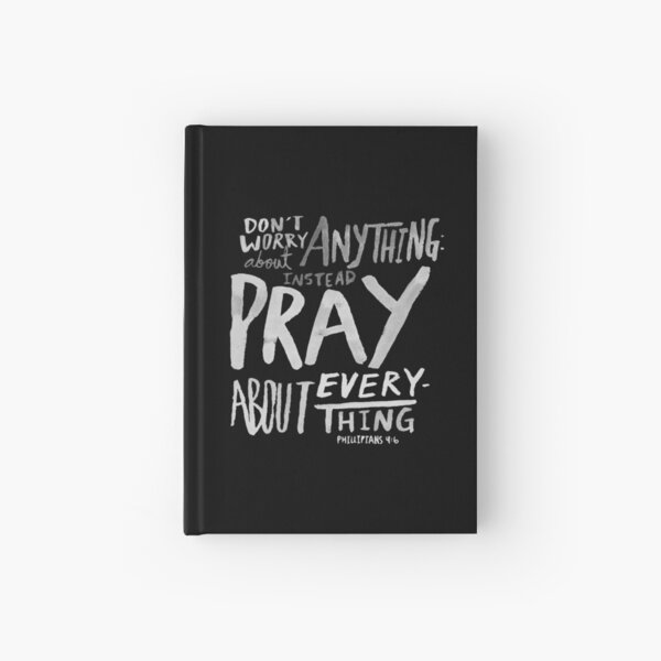 Dont Worry, Pray II Hardcover Journal