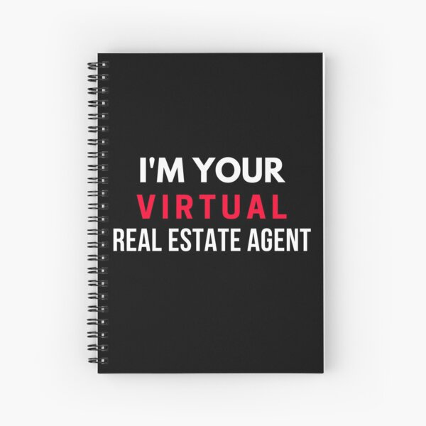 I'm Your Virtual Real Estate Agent Spiral Notebook