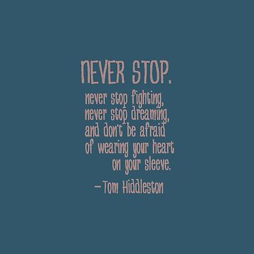 Never Stop. (#nephierb) by Nephie