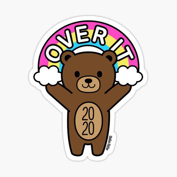 Over It 2020 Mood Bear Sticker