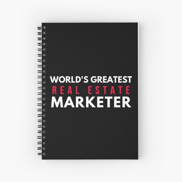 World's Greatest Real Estate Marketer Spiral Notebook