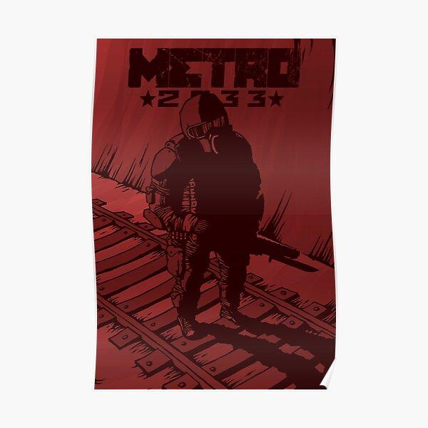 Metro 2033 Poster