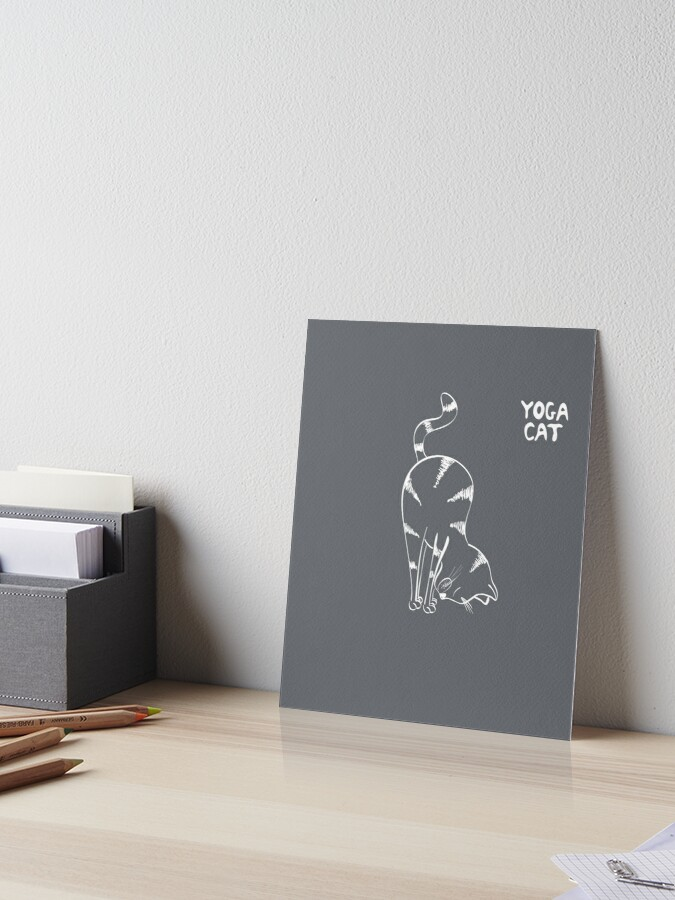 Funny Cat In Uttanasana Yoga Pose Cat Silhouette Inspirational Meditation Yoga Lovers Cool Gift Art Board Print By Stella1 Redbubble