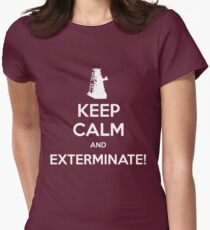 KEEP CALM and Exterminate! Women's Fitted T-Shirt