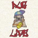 Pug Life by Raz Solo
